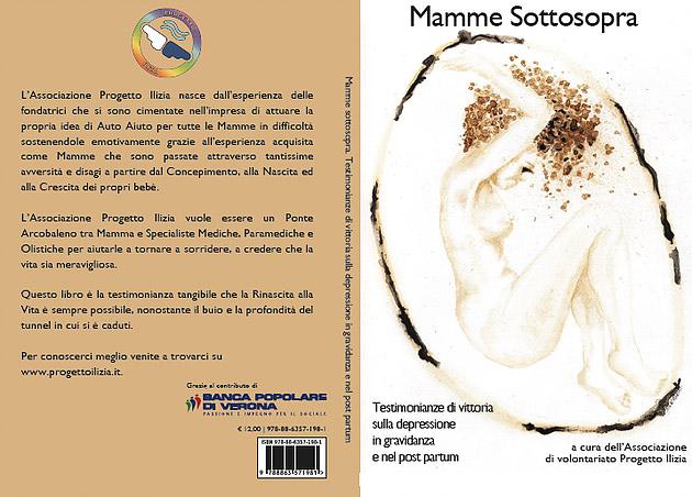 """Dalla prefazione di """"Mamme Sottosopra"""", della Dott.ssa Veronica Simeone, psicologa psicoterapeuta, esperta in depressione in gravidanza e post partum"""